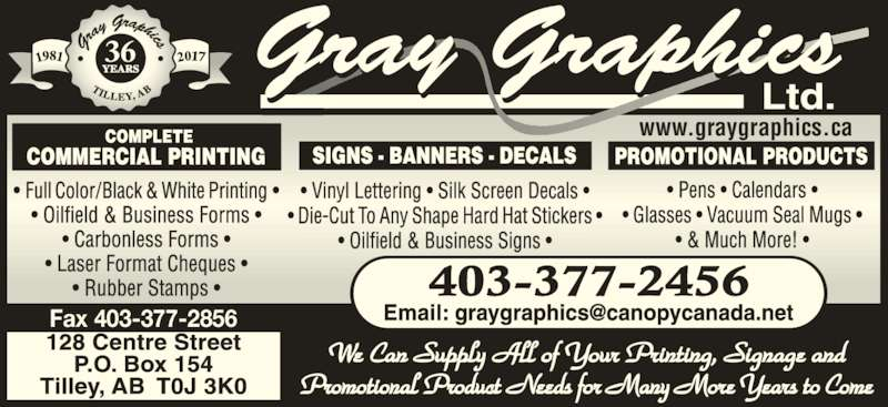 Gray Graphics Ltd (403-377-2456) - Display Ad - www.graygraphics.ca 36 Fax 403-377-2856