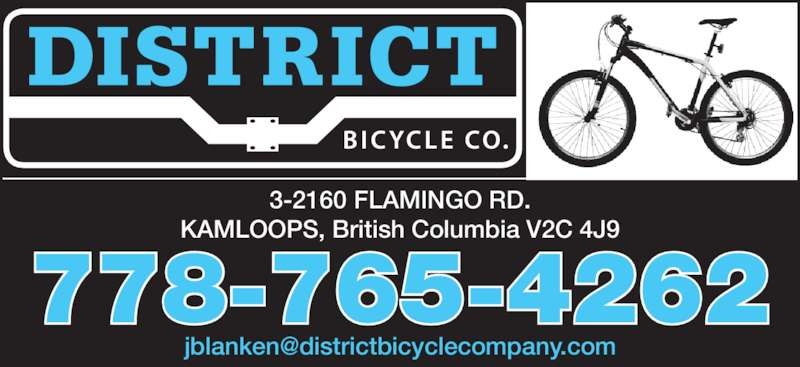 District Bicycle Co (236-425-2453) - Display Ad - 3-2160 FLAMINGO RD. KAMLOOPS, British Columbia V2C 4J9 778-765-4262