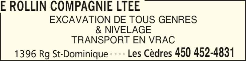 E Rollin Compagnie Ltée (450-452-4831) - Annonce illustrée======= -