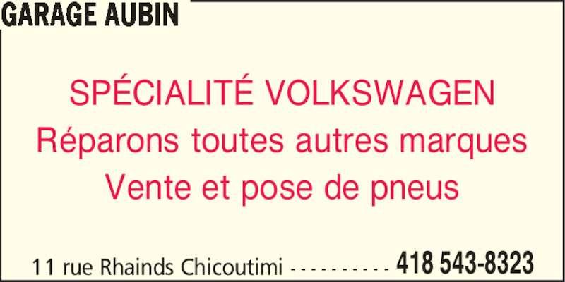 Garage aubin enr chicoutimi qc 11 rue rhainds for Garage ad st laurent de la plaine