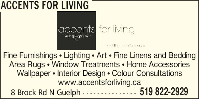 Accents For Living Opening Hours 8 Brock Rd N Guelph On