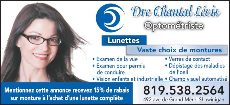 Levis chantal dre grand m re qc 492 av de grand m re for Salon vision industrielle