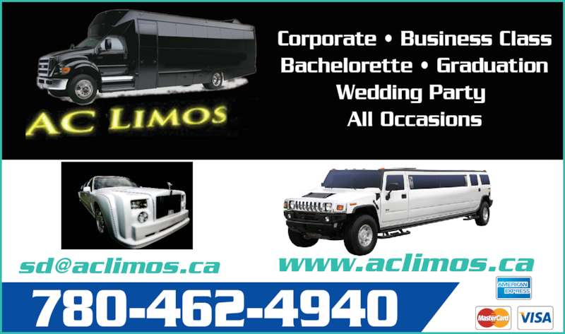 A City Limos Ltd (780-462-4940) - Display Ad - 780-462-4940 Corporate ? Business Class Bachelorette ? Graduation Wedding Party  All Occasions www.aclimos.ca