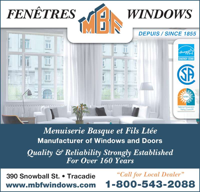 Fen tres mbf windows opening hours 390 rue snowball for Fenetre energy star quebec
