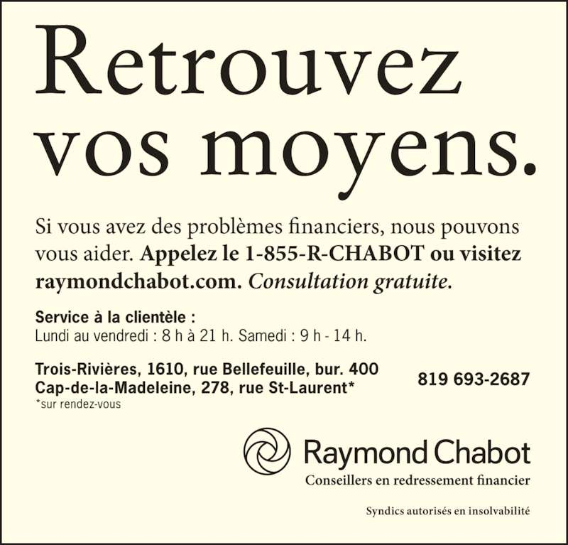 Raymond chabot horaire d 39 ouverture 400 1610 rue for Kijiji trois rivieres meuble a donner