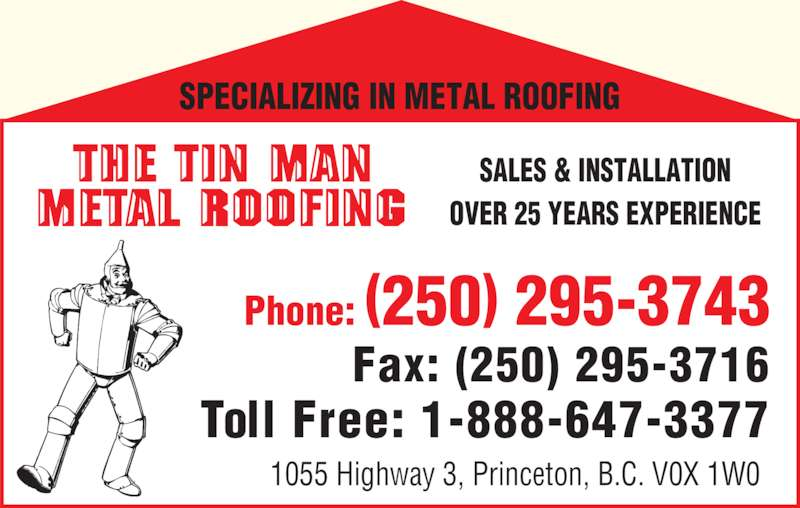 Superior Tin Man Metal Roofing (250 295 3743)   Display Ad   SALES