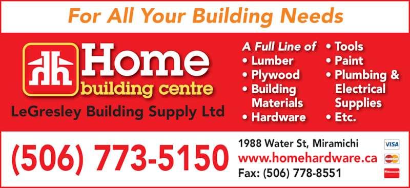 Legresley Home Building Centre Home Hardware Miramichi