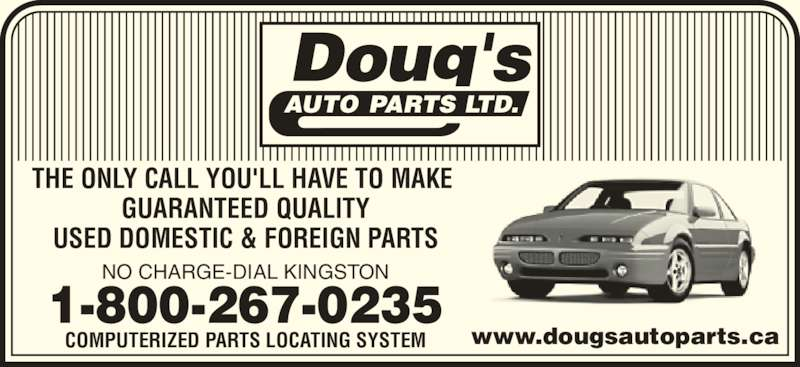 Doug S Auto Parts Ltd Joyceville On Kingston Canpages