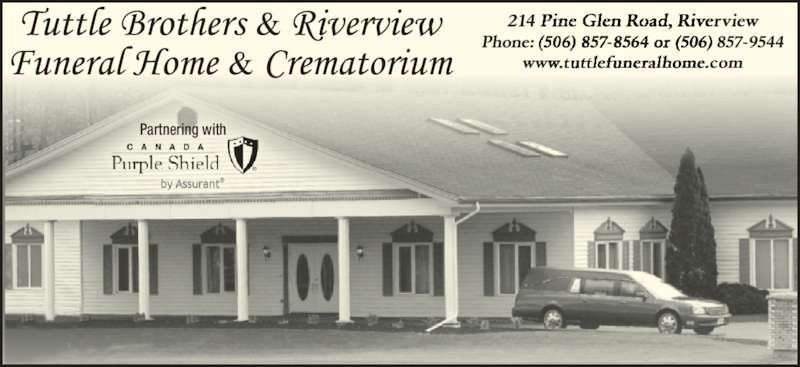 Tuttle Brothers & Riverview Funeral Home & Crematorium (506-857-9544) - Display Ad - Partnering with