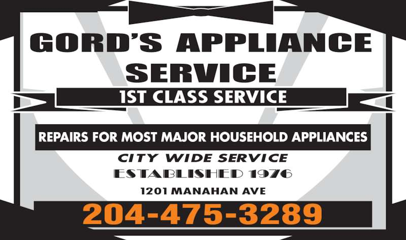Gord's Appliance Service (204-475-3289) - Display Ad - REPAIRS FOR MOST MAJOR HOUSEHOLD APPLIANCES 204-475-3289