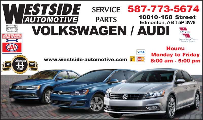 Volkswagen Service & Parts By Westside Automotive (1990) Ltd (780-489-8021) - Display Ad - Hours: Monday to Friday 8:00 am - 5:00 pm 201744 Celebrating Years westside-automotive.comwww.westside-automotive.c 587-773-5674