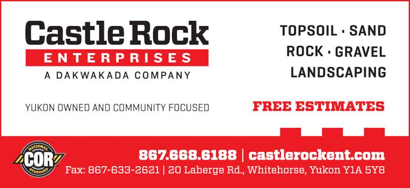 Castle Rock Enterprises (867-668-6188) - Display Ad -
