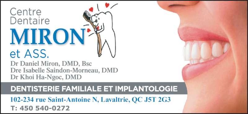 Centre Dentaire Miron et Associés (450-586-1133) - Annonce illustrée======= - 102-234 rue Saint-Antoine N, Lavaltrie, QC J5T 2G3