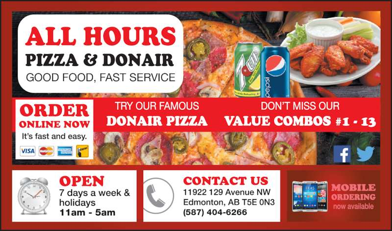 All Hours Pizza & Donair (780-424-7106) - Display Ad - GOOD FOOD, FAST SERVICE (587) 404-6266