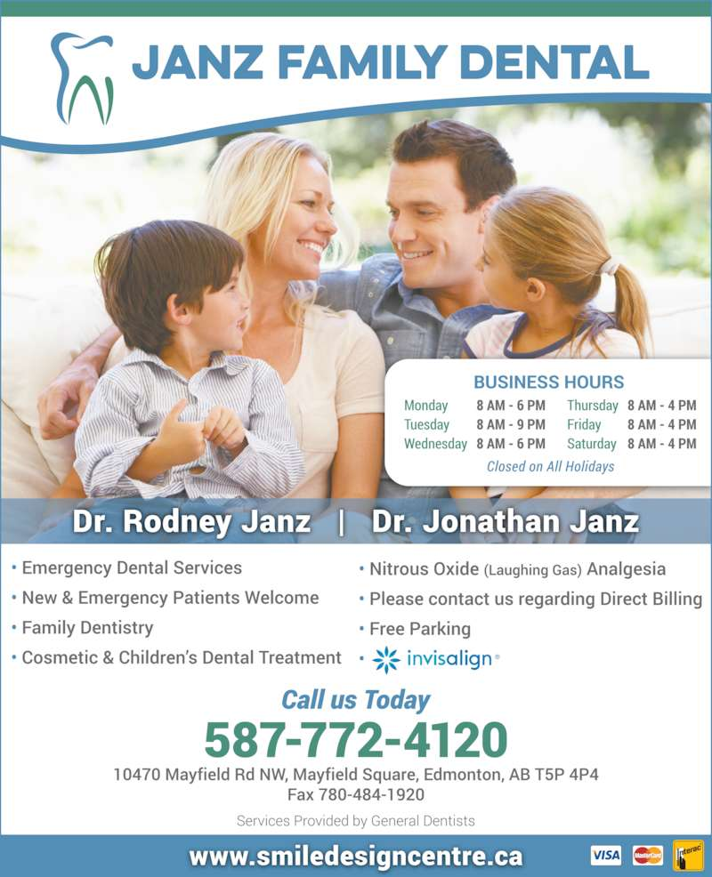 Janz Family Dental (780-484-8573) - Display Ad - Dr. Rodney Janz Dr. Jon Janz General Dentists