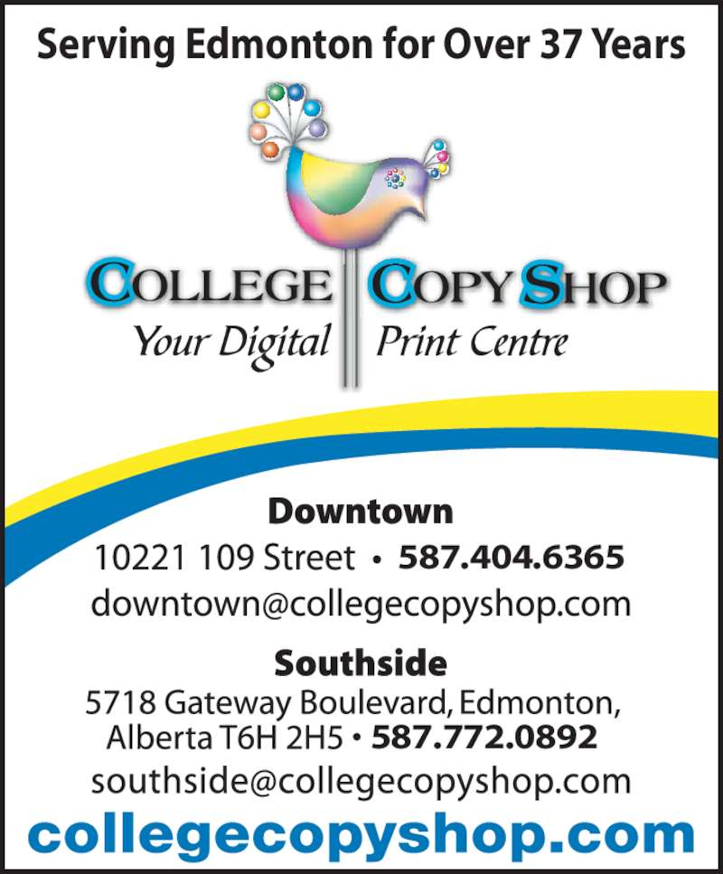 College Copy Shop (780-423-1458) - Display Ad - Serving Edmonton for Over 37 Years 587.404.6365 587.772.0892