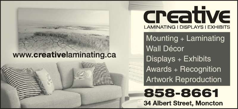 Creative Laminating Displays Exhibits (506-858-8661) - Display Ad - Mounting + Laminating Wall D?cor Displays + Exhibits Awards + Recognition Artwork Reproduction