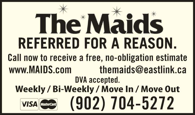 The Maids (902-422-6243) - Display Ad - (902) 704-5272Weekly • Bi-Weekly Move In • Move Out