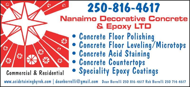 Nanaimo Decorative Concrete & Epoxy Ltd (250-816-4617) - Display Ad - ? Concrete Floor Leveling/Microtops ? Concrete Floor Polishing ? Concrete Acid Staining ? Concrete Countertops ? Speciality Epoxy Coatings Nanaimo Decorative Concrete & Epoxy LTD Commercial & Residential 250-816-4617