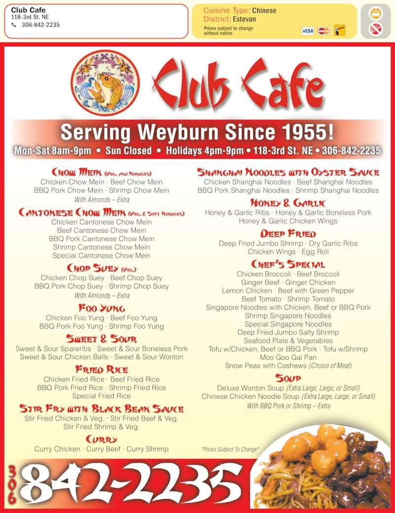 Club cafe weyburn sk 118 3rd st canpages for Asian cuisine saskatoon menu