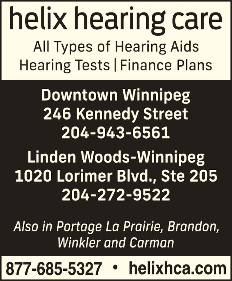 Helix Hearing Care Winnipeg Mb 246 Kennedy St Canpages