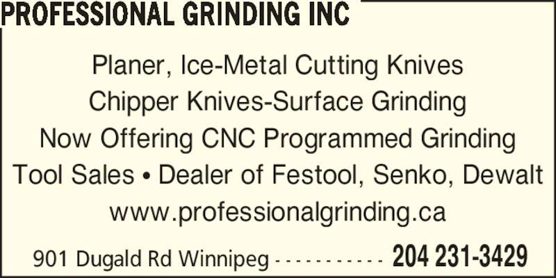 Professional Grinding Inc - Winnipeg, MB - 901A Dugald Rd | Canpages