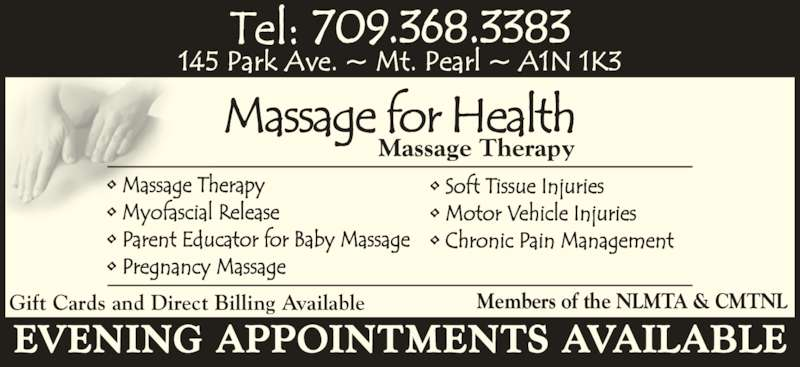 Massage For Health (709-368-3383) - Display Ad - Massage Therapy Gift Cards and Direct Billing Available Members of the NLMTA & CMTNL