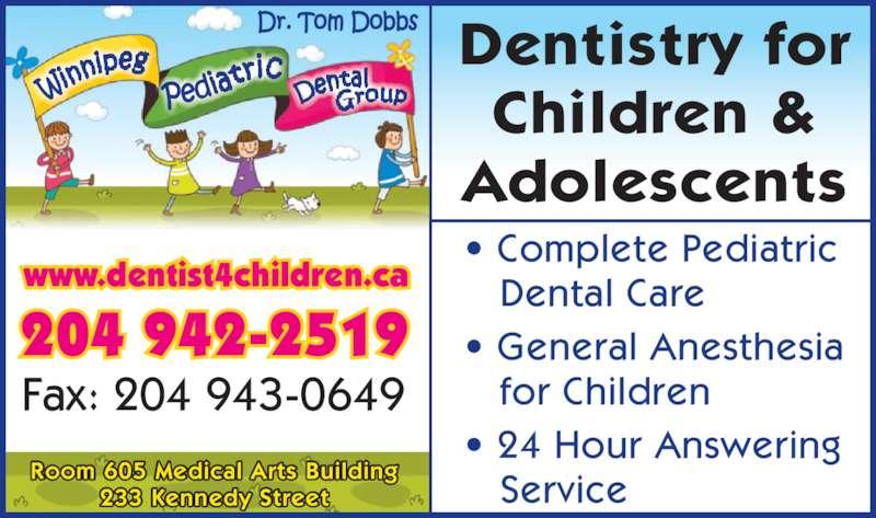 Winnipeg Pediatric Dental Group - Opening Hours - 605-233 ...