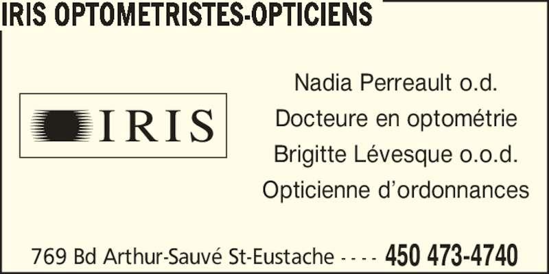 IRIS at 769 Boulevard Arthur-Sauvé, Saint-Eustache, Quebec ...