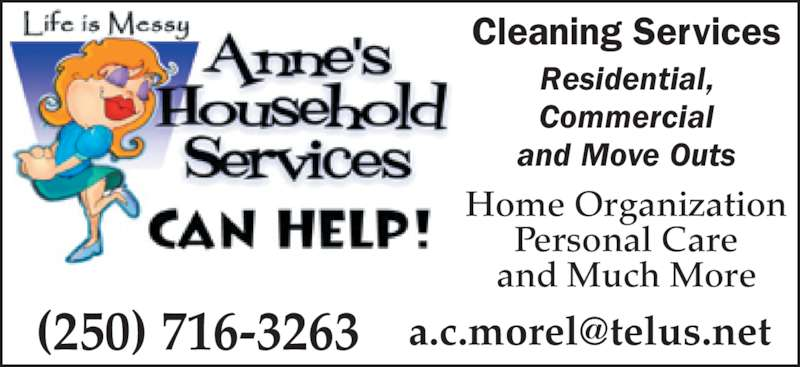 Anne's Household Services (250-716-3263) - Display Ad - Cleaning Services Residential, Commercial and Move Outs Home Organization Personal Care and Much More