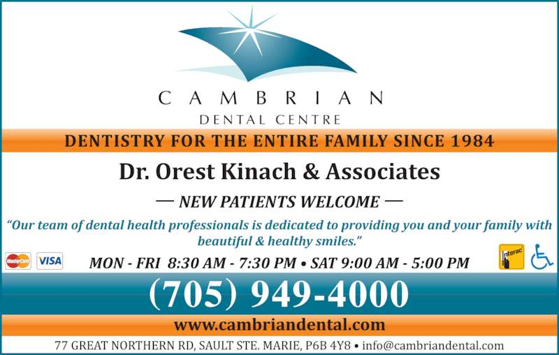 Cambrian Dental Centre (7059494000) - Display Ad - (705) 949-4000 C A M B R I A N D E N T A L  C E N T R E