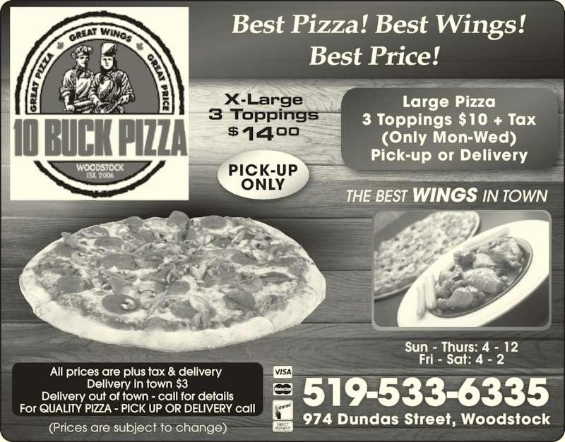 10 buck pizza woodstock on 974 dundas st canpages. Black Bedroom Furniture Sets. Home Design Ideas