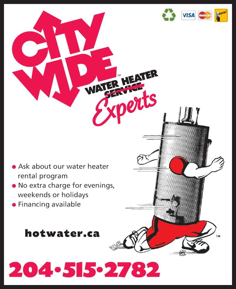 City Wide Water Heater Service (204-783-8444) - Display Ad - ? Ask about our water heater    rental program ? No extra charge for evenings,    weekends or holidays ? Financing available