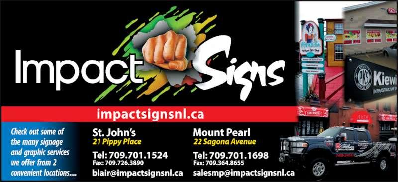 Impact Signs & Graphics Ltd (709-726-3868) - Display Ad - Tel: 709.701.1524 Tel: 709.701.1698