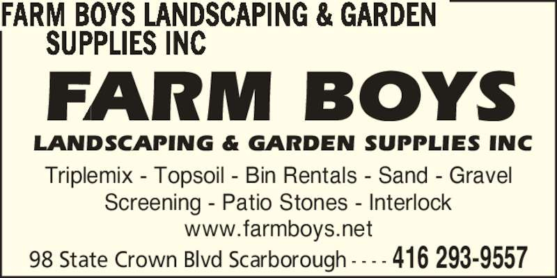 Farm boys landscaping garden supplies inc scarborough for 98 degrees tanning salon scarborough