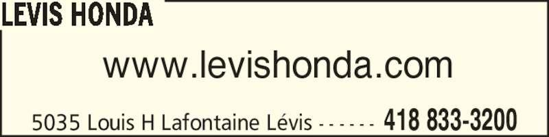 Lévis Honda (418-833-3200) - Annonce illustrée======= - 5035 Louis H Lafontaine L?vis - - - - - - 418 833-3200 www.levishonda.com LEVIS HONDA