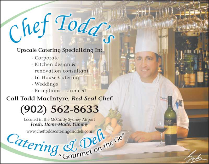 Chef Todd 39 S Catering Deli Menu Hours Prices 280 Silver Dart Way Sydney Ns