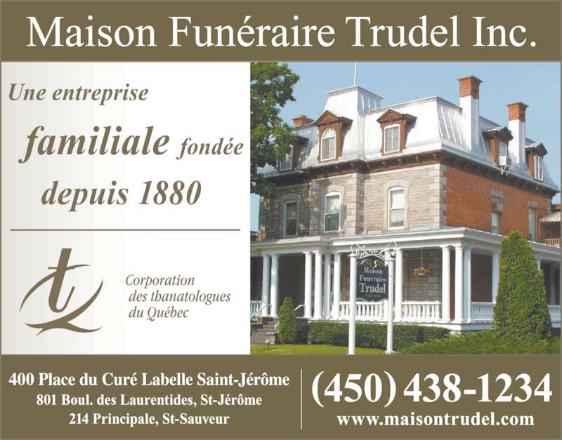 Maison Funéraire Trudel Inc (450-438-1234) - Annonce illustrée======= -