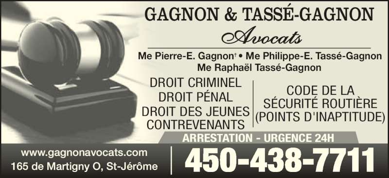 gagnon tass gagnon avocats horaire d 39 ouverture 165 rue de martigny o saint j r me qc. Black Bedroom Furniture Sets. Home Design Ideas