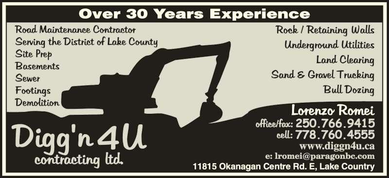 Digg'N 4 U Contracting Ltd (250-766-3519) - Display Ad - 11815 Okanagan Centre Rd. E, Lake Country 11815 Okanagan Centre Rd. E, Lake Country