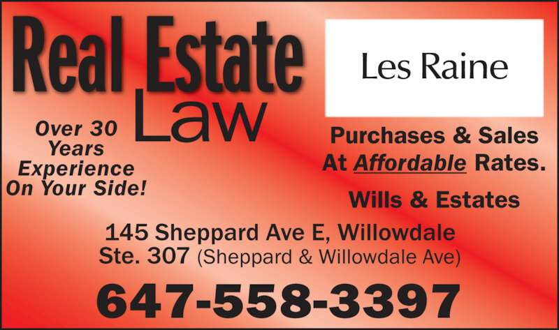 McMahon Raine (4162222529) - Display Ad - Over 30 Years Experience On Your Side! Real Estate Les Raine 647-558-3397