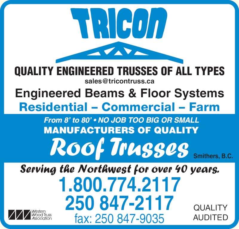Tricon Truss Amp Millwork Ltd Smithers Bc 3516 Fulton