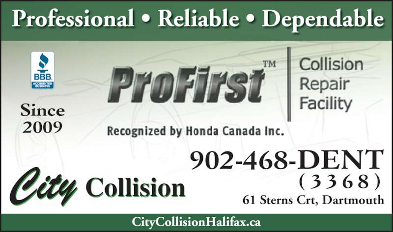 City Collision (902-468-3368) - Display Ad - Professional ? Reliable ? Dependable CollisionCity 61 Sterns Crt, Dartmouth CityCollisionHalifax.ca Since 2009 902-468-DENT ( 3 3 6 8 )