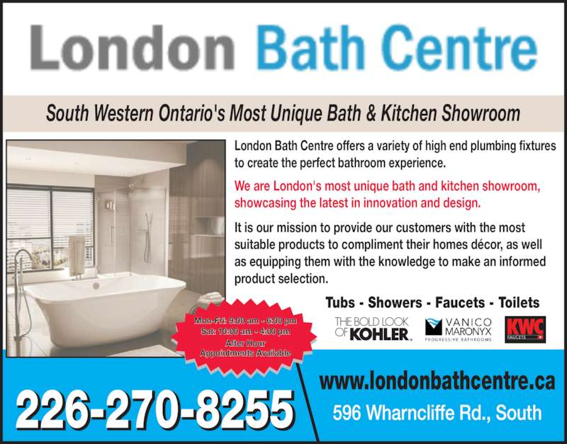 London bath centre opening hours 596 wharncliffe rd s for V bathroom opening hours