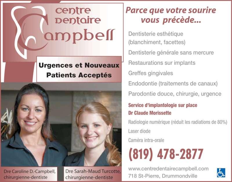 Centre dentaire campbell horaire d 39 ouverture 718 rue for Centre claude robillard piscine horaire