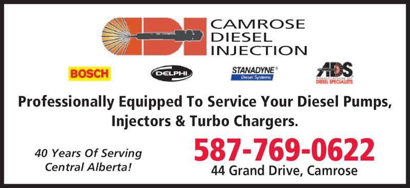 Camrose Diesel Injection (780-672-5309) - Display Ad - CAMROSE DIESEL INJECTION Professionally Equipped To Service Your Diesel Pumps, Injectors & Turbo Chargers. 40 Years Of Serving Central Alberta! 587-769-0622 44 Grand Drive, Camrose