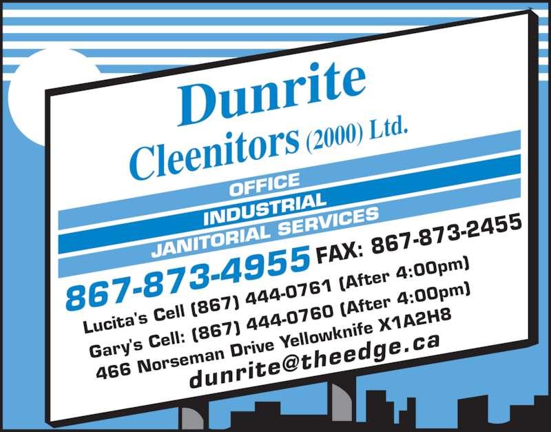 Dunrite cleenitors ltd 466 norseman dr yellowknife nt for Dunrite