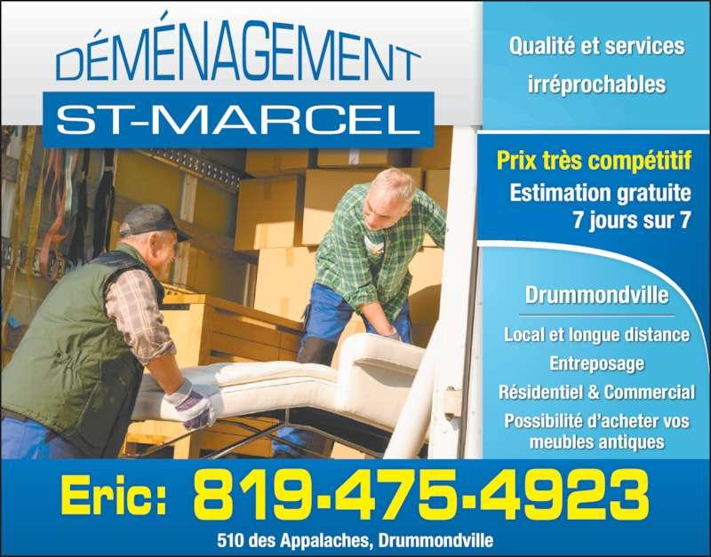 D m nagement st marcel 510 rue des appalaches for Entreposage meuble quebec