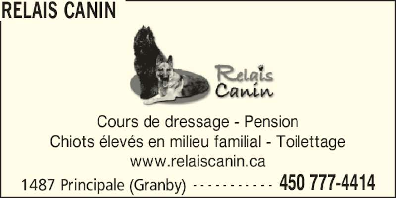 Relais Canin - Granby, QC - 1487, rue Principale