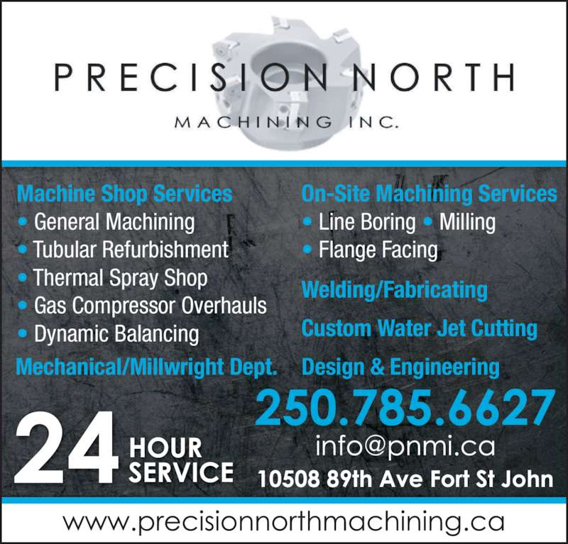 Precision north machining inc fort st john bc 10508 for 24 hour tanning salon near me